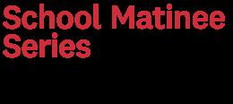 School Matinee Series logo