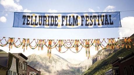 At the Telluride Film Festival