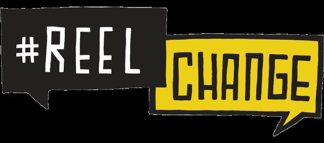 #ReelChange